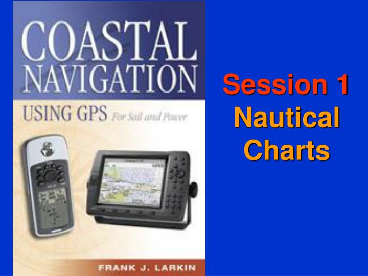 session 1 nautical charts n.
