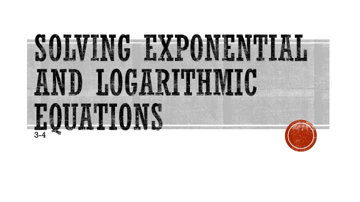 solving exponential and logarithmic equations n.