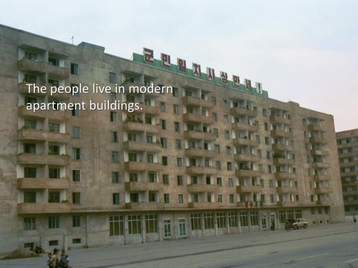 The people live in modern