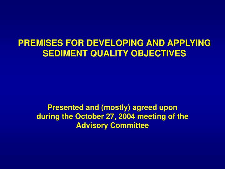 premises for developing and applying sediment quality objectives n.