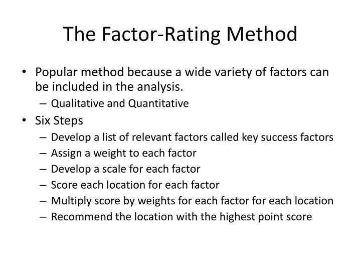 The factor rating method
