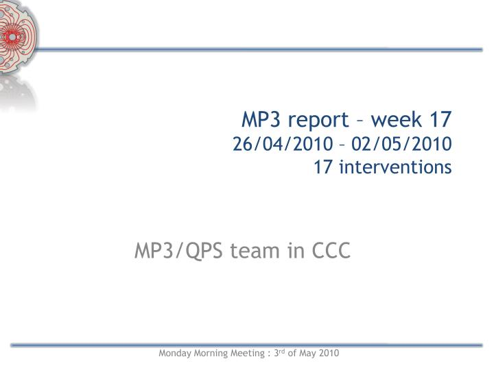 Mp3 report week 17 26 04 2010 02 05 2010 17 interventions