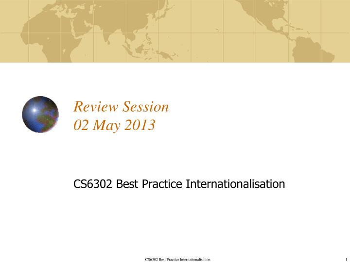 review session 02 may 2013 n.