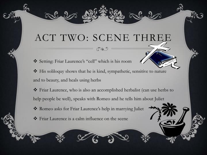 Act Two: Scene Three