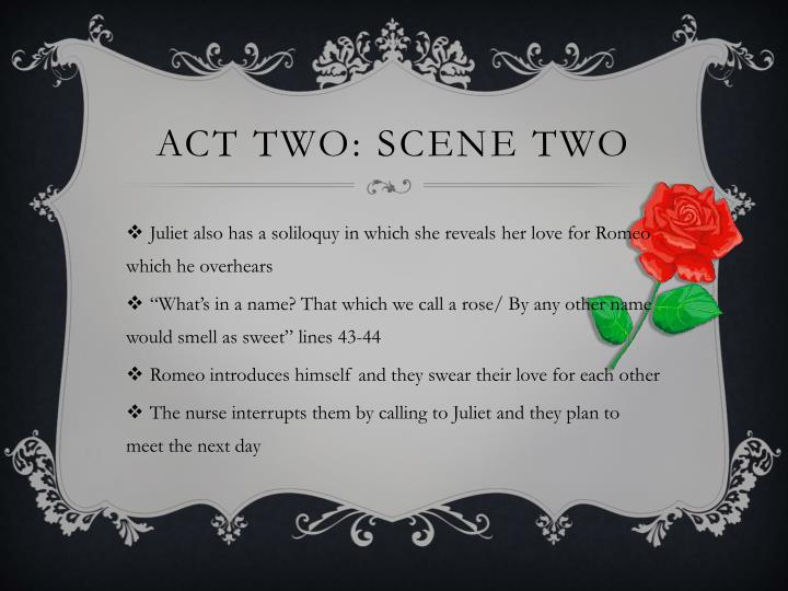 Act Two: Scene Two