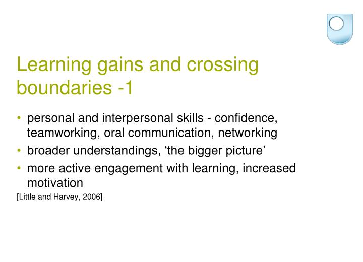 Learning gains and crossing boundaries -1