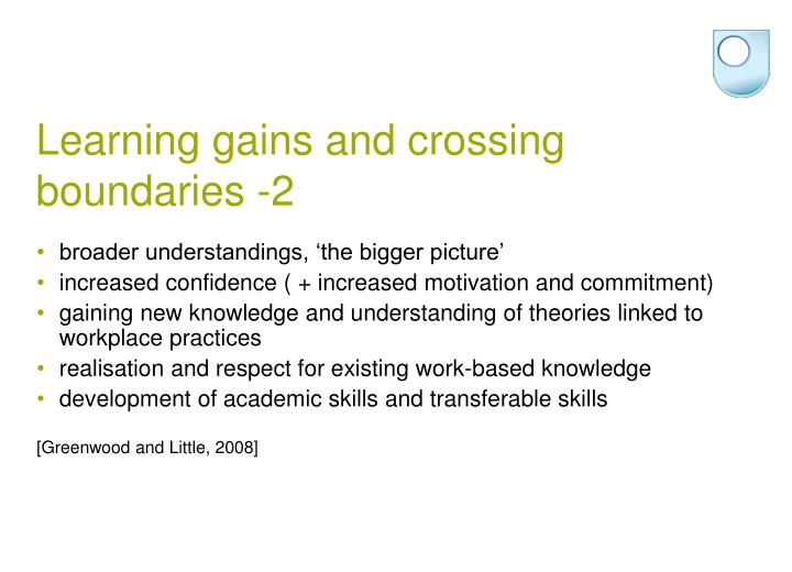 Learning gains and crossing boundaries -2