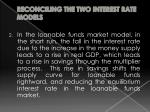 reconciling the two interest rate models3