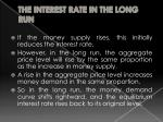 the interest rate in the long run1
