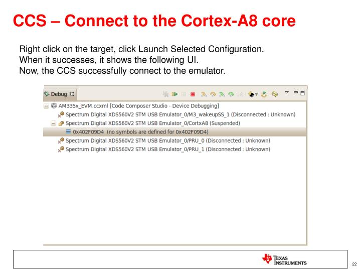 CCS – Connect to the Cortex-A8 core