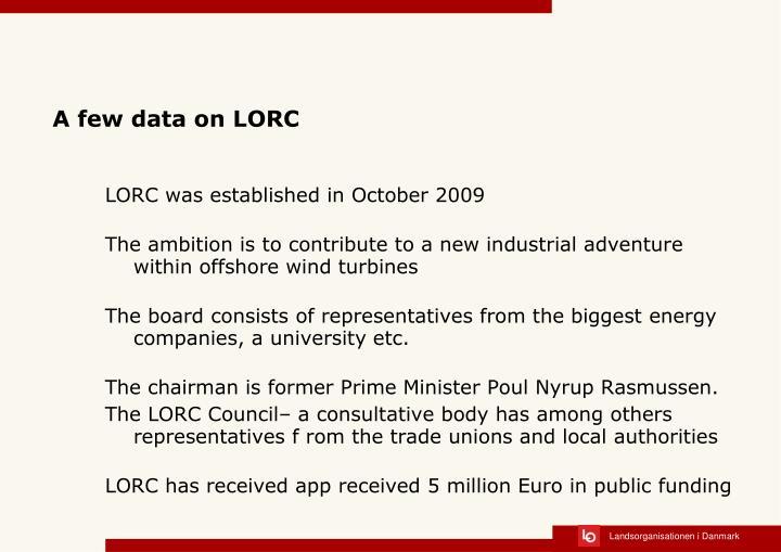 A few data on lorc