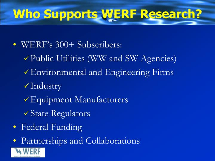 Who supports werf research