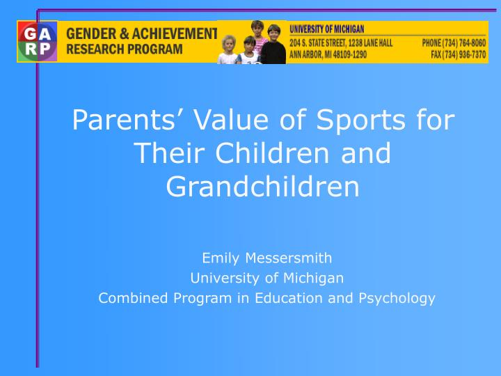 parents value of sports for their children and grandchildren n.
