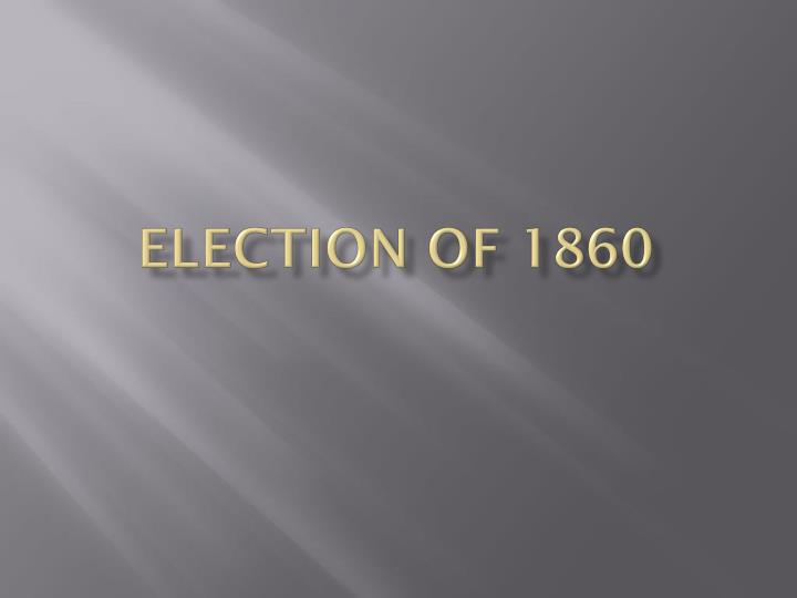 election of 1860 n.