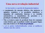 uma nova revolu o industrial