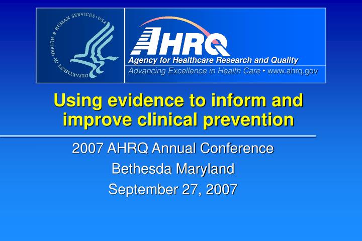 using evidence to inform and improve clinical prevention n.