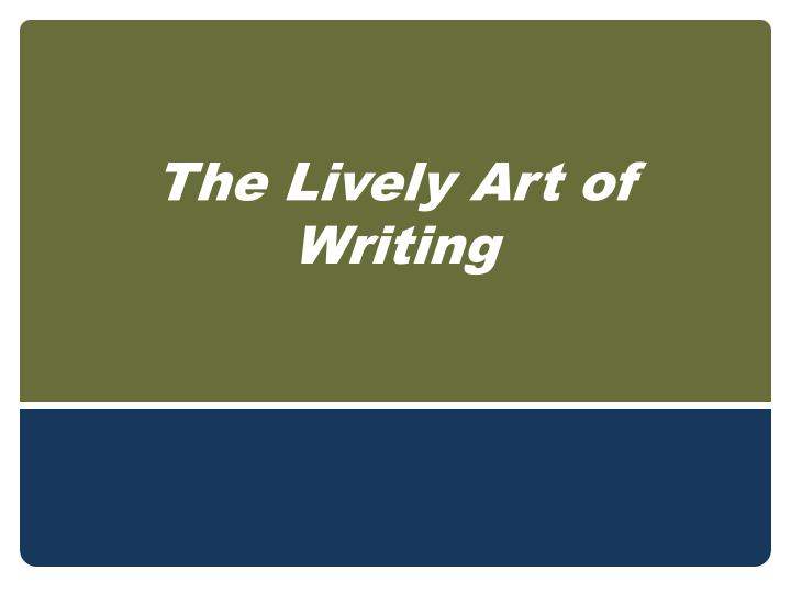 the lively art of writing n.