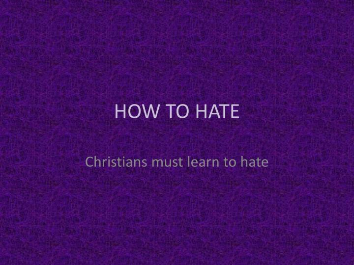 how to hate n.