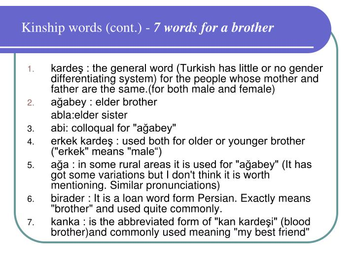 Kinship words (cont.) -