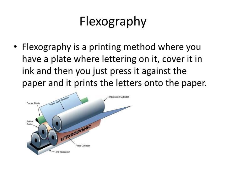 F lexography