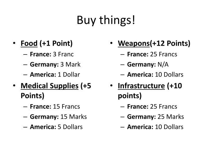Buy things!