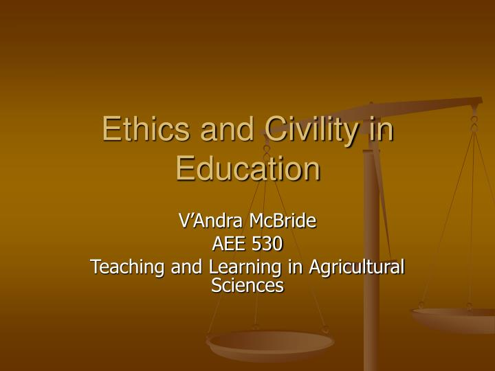 ethics and civility in education n.