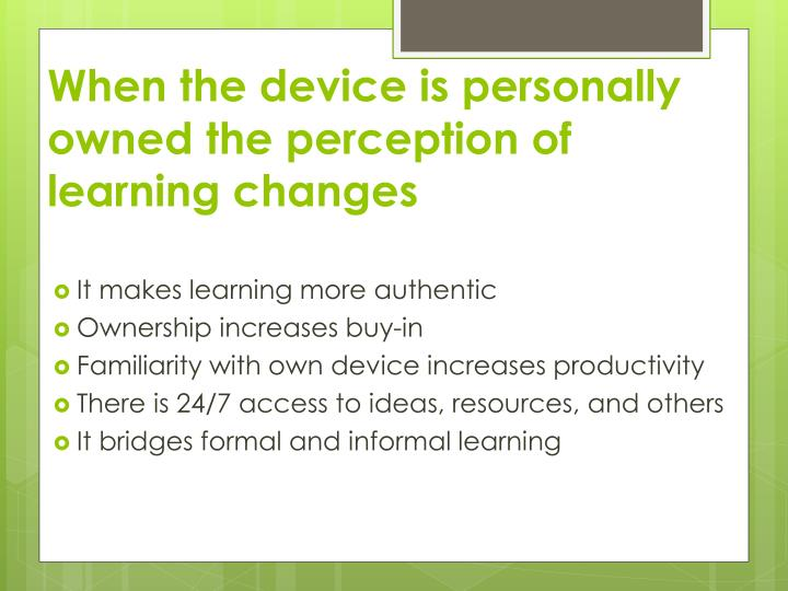 When the device is personally owned the perception of learning changes