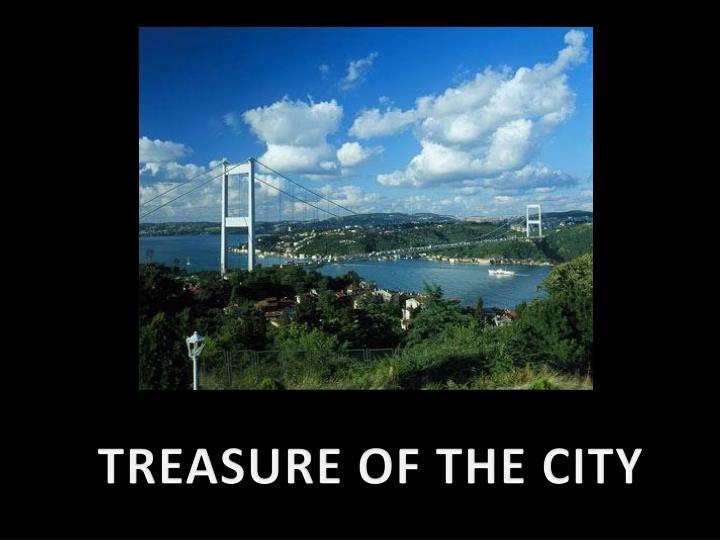 TREASURE OF THE CITY