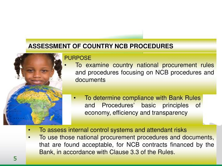 ASSESSMENT OF COUNTRY NCB PROCEDURES