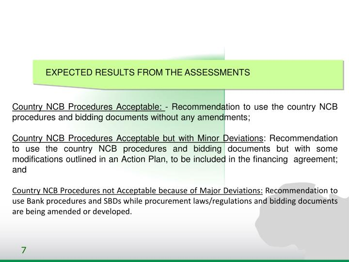 EXPECTED RESULTS FROM THE ASSESSMENTS