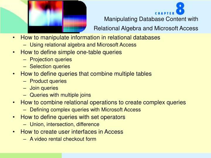 Manipulating database content with relational algebra and microsoft access