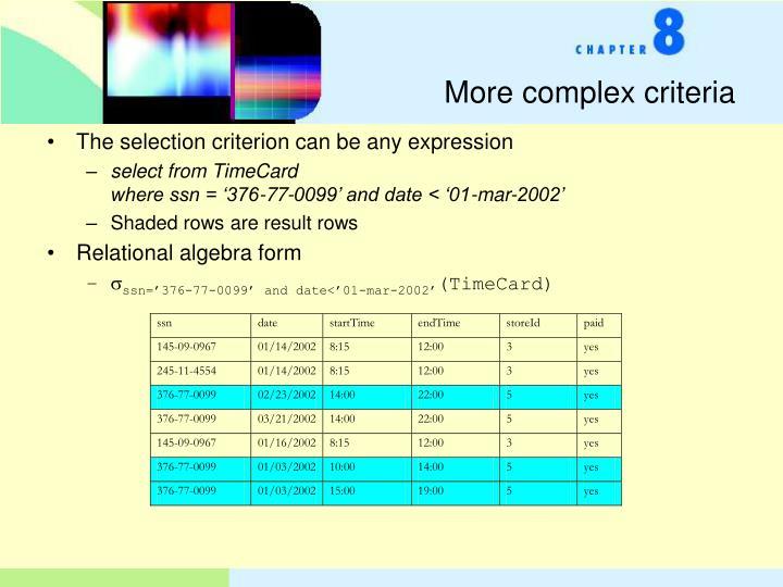 More complex criteria
