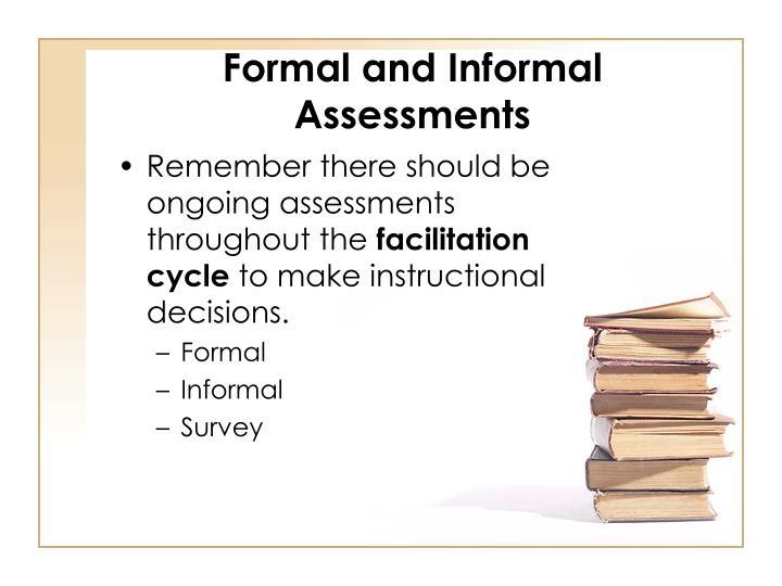 Formal and Informal Assessments