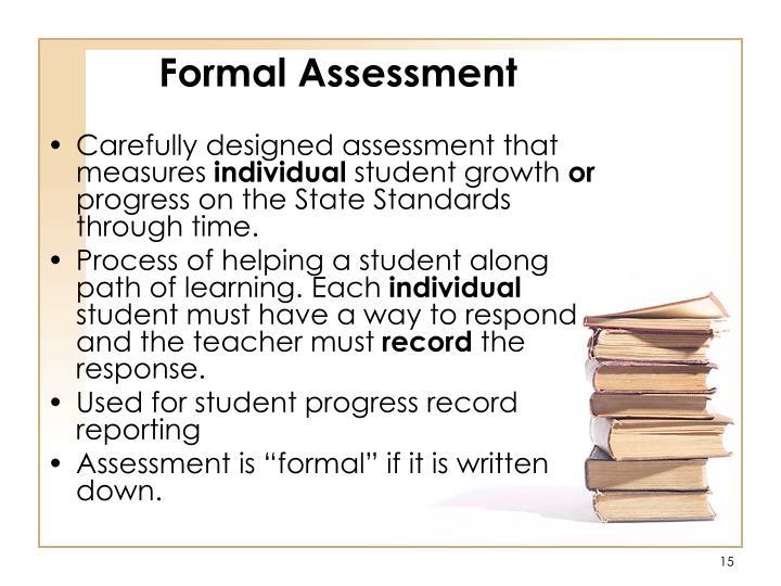 Formal Assessment