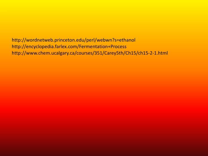http://wordnetweb.princeton.edu/perl/webwn?s=ethanol