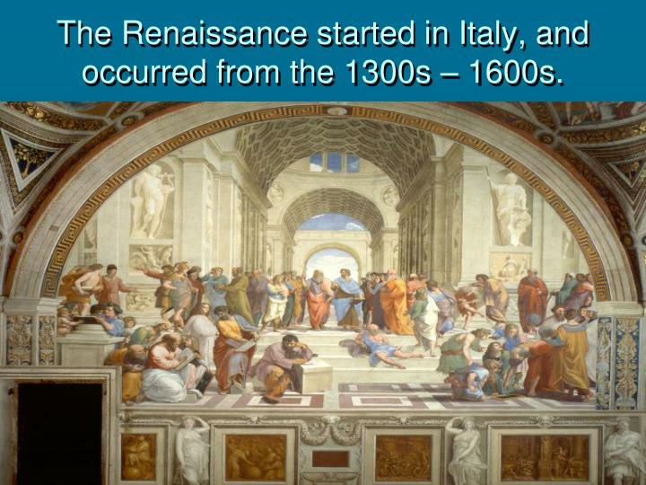 a brief look at the renaissance in italy in the 1300s