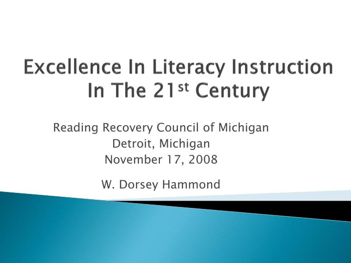 excellence in literacy instruction in the 21 st century n.