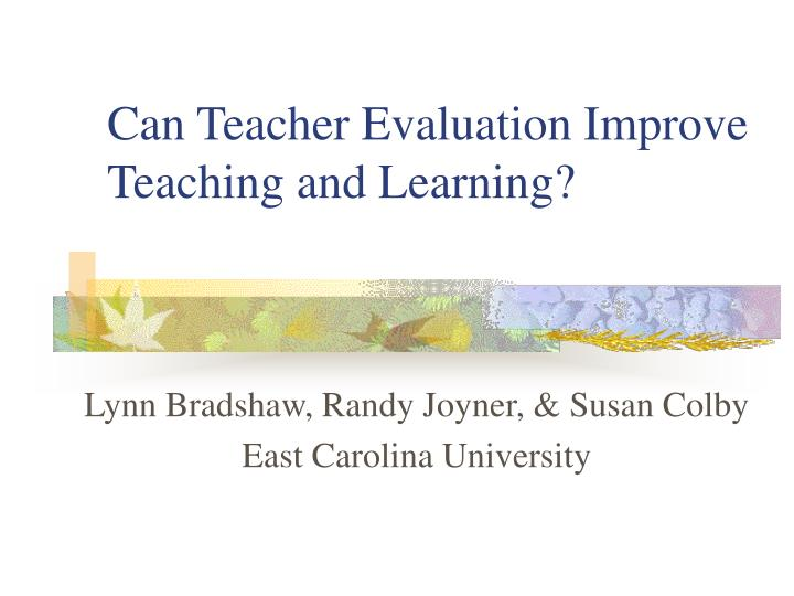 Can teacher evaluation improve teaching and learning