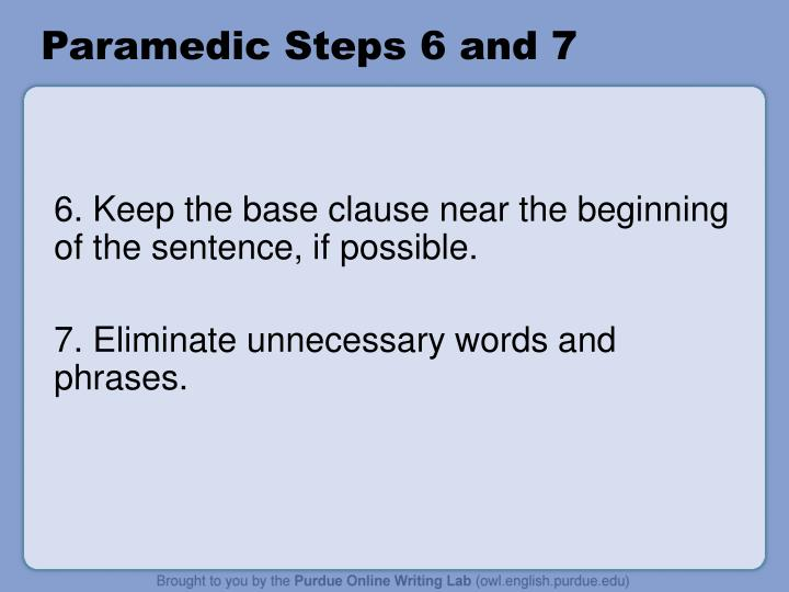 Paramedic Steps 6 and 7
