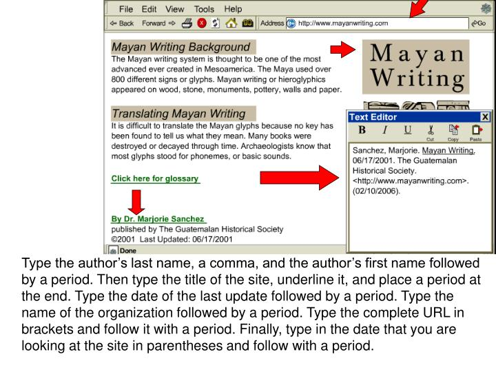 Type the author's last name, a comma, and the author's first name followed by a period. Then typ...
