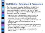 staff hiring retention promotion