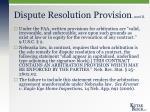 dispute resolution provision cont d