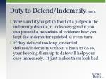 duty to defend indemnify cont d10