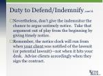 duty to defend indemnify cont d6