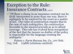 exception to the rule insurance contracts cont d