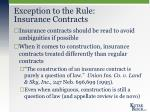 exception to the rule insurance contracts