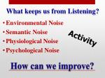 what keeps us from listening