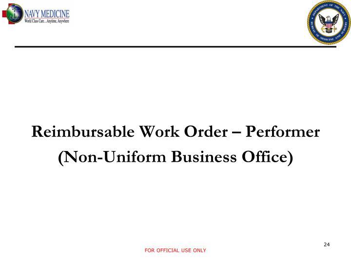 Reimbursable Work Order – Performer