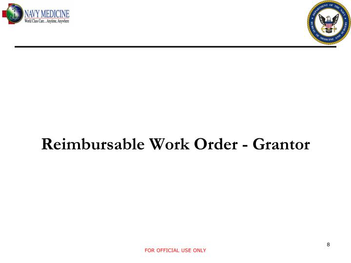 Reimbursable Work Order - Grantor