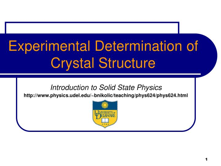 experimental determination of crystal structure n.